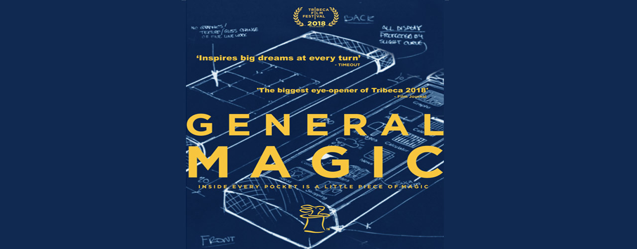 banner image for General Magic: The Movie presented by Love Tech