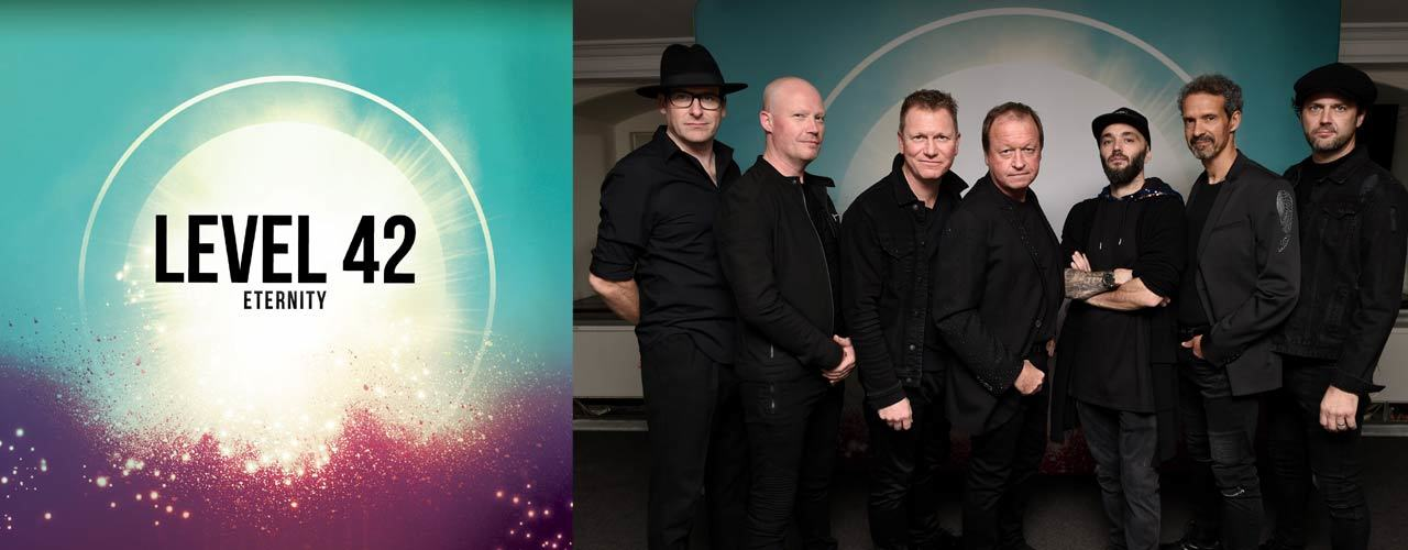 banner image for Level 42 - Eternity Tour
