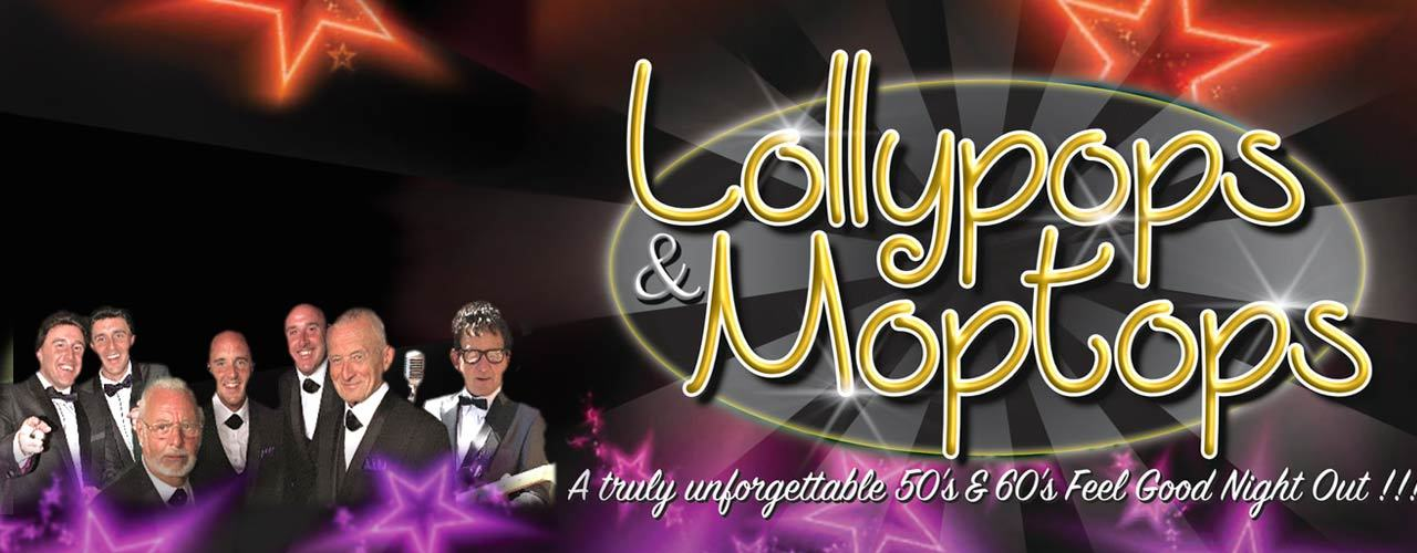 banner image for RS Promotions Presents -  Lollypops & Moptops 50's & 60's Music Show