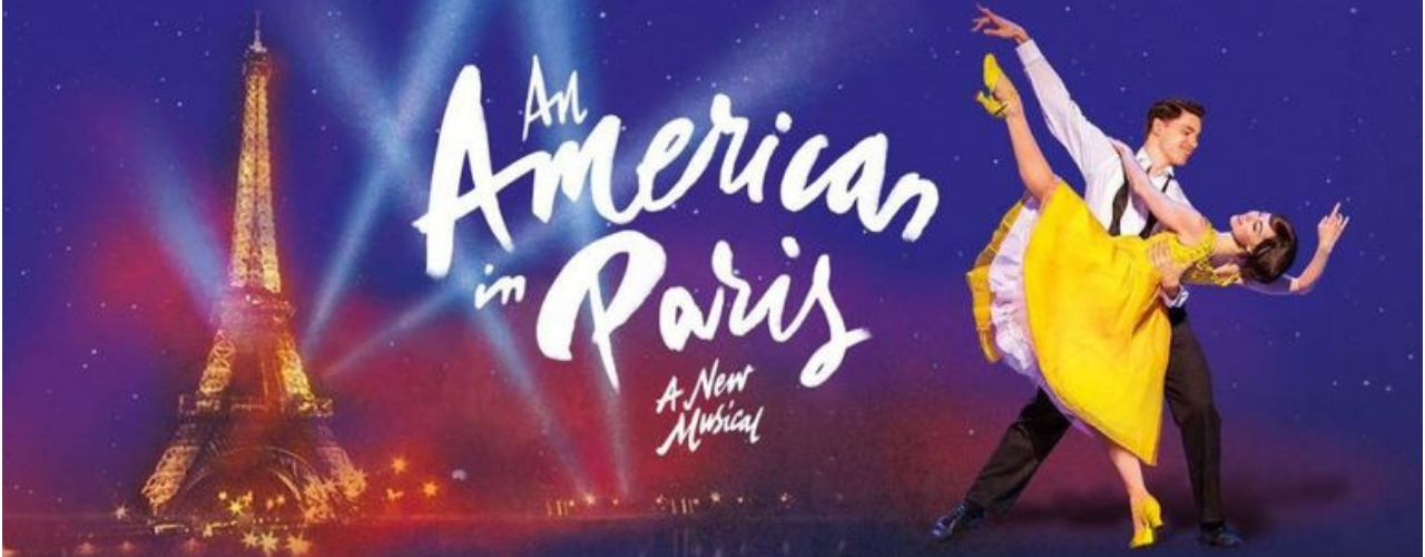 banner image for An American in Paris: The Musical