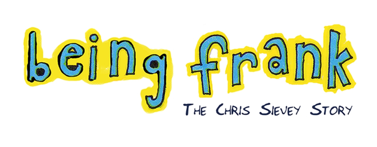 banner image for Bushy's Presents 'Being Frank'