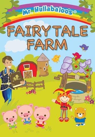 Fairytale Farm with Mr Hullabaloo