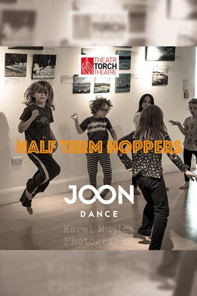 Half-Term Hoppers - Joon Dance at Torch Theatre