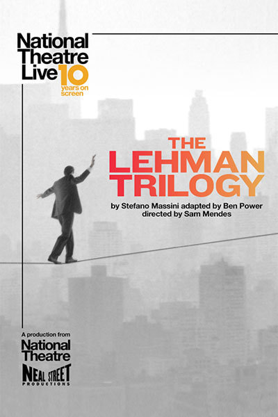 NT LIVE: The Lehman Trilogy ENCORE at Torch Theatre